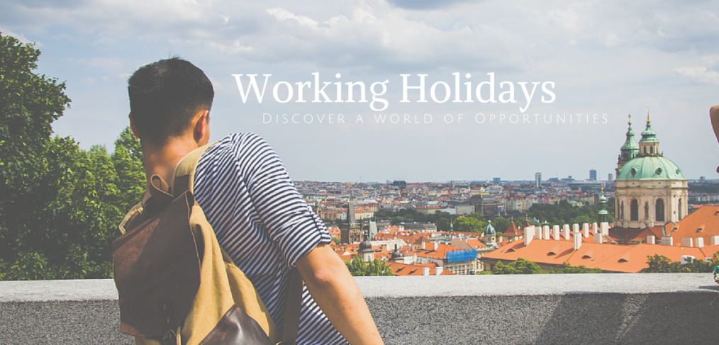 Working Holidays: Discover a World of Opportunities