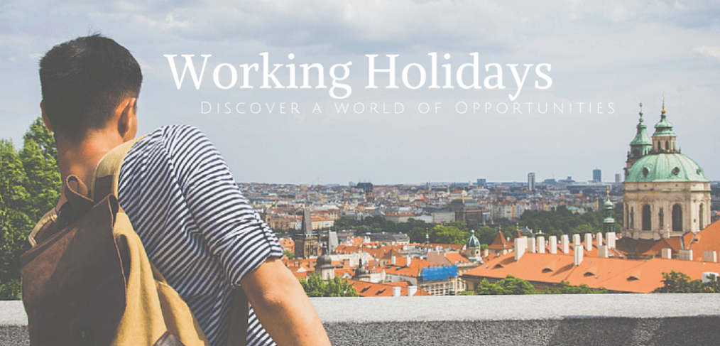 working holidays discover a world of opportunities